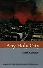 Any Holy City by Mark Conway