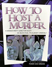 How to Host a Murder : Power and Greede…