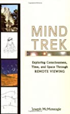 Mind trek : exploring consciousness, time,…