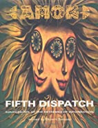 Amok Fifth Dispatch: Sourcebook of the…
