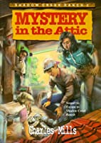 Mystery in the Attic (Shadow Creek Ranch) by…