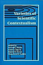 Varieties of Scientific Contextualism by…