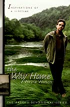 The Way Home (Artists Devotional) by Wayne…