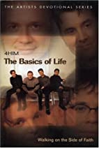 The Basics of Life (Artists Devotional) by…