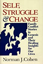 Self Struggle & Change: Family Conflict…
