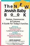 Diamant, Anita: The New Jewish Baby Book: Names Ceremonies Customs a Guide for Today's Families