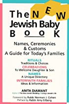 The New Jewish Baby Book: Names, Ceremonies…