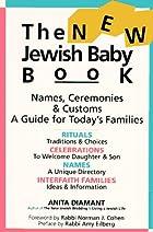 The New Jewish Baby Book: Names, Ceremonies…