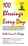 Olitzky, Kerry M.: 100 Blessings Every Day: Daily Twelve Step Recovery Affirmation, Exercises for Personal Growth & Renewal Reflecting Seasons of the Jewish Year