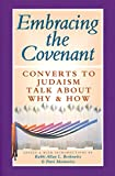 Berkowitz, Allan L.: Embracing the Covenant : Converts to Judaism Talk about Why and How