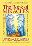Kushner, Lawrence: The Book of Miracles: A Young Person's Guide to Jewish Spiritual Awareness
