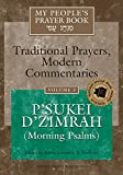 Hoffman, Lawrence A.: My People's Prayer Book: Traditional Prayers, Modern Commentaries  P'Sukei D'Zimrah (Morning Psalms)