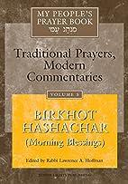 My People's Prayer Book, Vol. 5 : 'Birkhot…