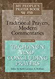 Hoffman, Lawrence A.: My Peoples Prayer Book: Traditional Prayers, Modern Commentaries  Tachanun and Concluding Prayers