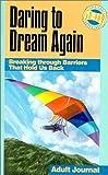 Mains, David R.: Daring to Dream Again