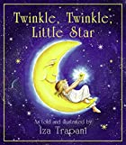 Twinkle, Twinkle, Little Star by Iza Trapani