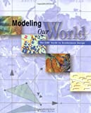 Zieler, Michael: Modeling Our World: The Esri Guide to Geodatabase Design