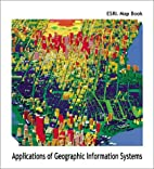 ESRI Map Book: Applications of Geographic…
