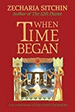 Sitchin, Zecharia: When Time Began