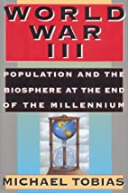 World War III: Population and the Biosphere…