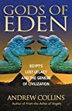 Andrew Collins: Gods of Eden: Egypt's Lost Legacy and the Genesis of Civilization