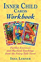 Inner Child Cards Workbook: Further…