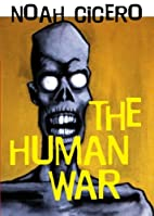 The Human War by Noah Cicero