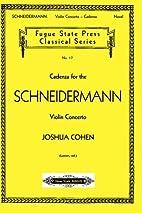 Cadenza for the Schneidermann Violin…