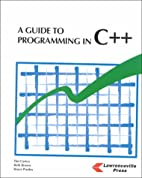 A Guide to Programming in C++ by Tim Corica
