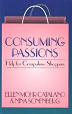 Consuming Passions: Help for Compulsive…