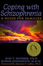 Coping With Schizophrenia: A Guide for…