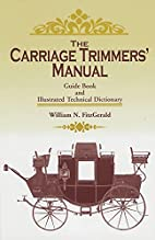 Practical Carriage Building by M. T.…