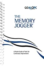 The Memory Jogger: A Pocket Guide of Tools…