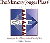 Brassard, Michael: The Memory Jogger Plus+: Featuring the Seven Management and Planning Tools