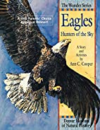 Eagles: Hunters of the Sky by Ann Cooper