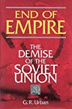 End of Empire: The Demise of the Soviet…