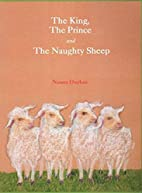 The king, the prince and the naughty sheep…