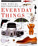 [???]: The Visual Dictionary of Everyday Things