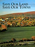 Hylton, Thomas: Save Our Land, Save Our Towns: A Plan for Pennsylvania