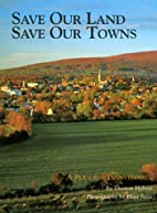 Save Our Land, Save Our Towns: A Plan for…