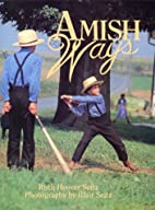 Amish Ways by Ruth Hoover Seitz