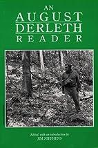 An August Derleth Reader by August William…