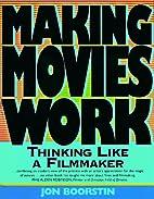 Making Movies Work: Thinking Like a…
