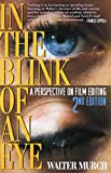 Murch, Walter: In the Blink of an Eye