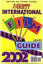 Variety international film guide 2002 by…