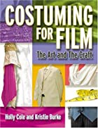 Costuming For Film: The Art And The Craft by…