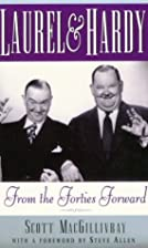 Laurel & Hardy: From the Forties Forward by…