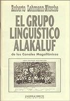 El Grupo Linguistico Alakaluf: De Los…