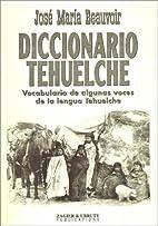 Diccionario Tehuelche (Spanish Edition) by…