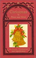 Christmas in Prose and Verse by Allison C.…